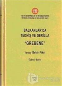 Balkanlar'da Tedhiş ve Gerilla Grebene (Ciltli)