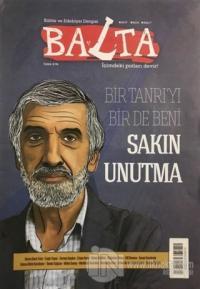 Balta Kültür ve Edebiyat Dergisi Sayı: 7 Eylül 2019