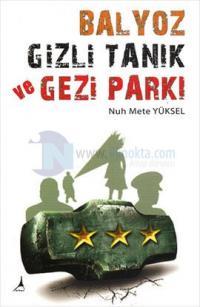 Balyoz Gizli Tanık ve Gezi Parkı
