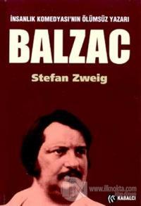 Balzac İnsanlık Komedyası'nın Ölümsüz Yazarı