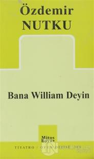 Bana William Deyin