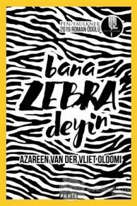 Bana Zebra Deyin