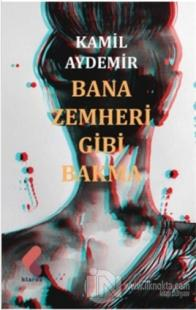Bana Zemheri Gibi Bakma