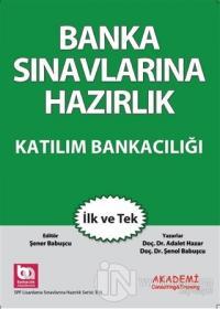 Banka Sınavlarına Hazırlık - Katılım Bankacılığı