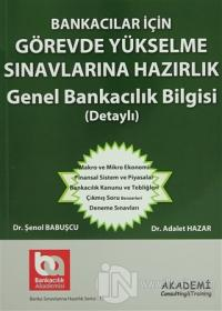 Bankacılar İçin Görevde Yükselme Sınavlarına Hazırlık Genel Bankacılık Bilgisi (Detaylı)