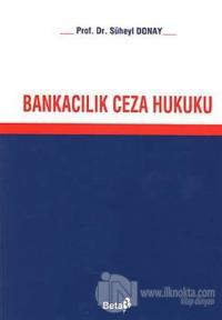 Bankacılık Ceza Hukuku (Ciltli)