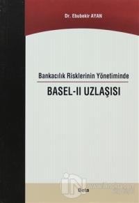 Bankacılık Risklerinin Yönetiminde Basel - 2 Uzlaşısı %7 indirimli Ebu