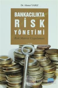 Bankacılıkta Risk Yönetimi