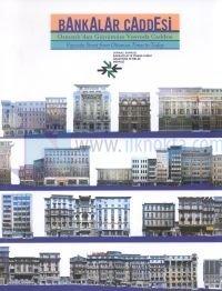Bankalar Caddesi - Osmanlı'dan Günümüze Voyvoda Caddesi - Voyvoda Street From Ottoman Times to Today