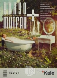 Banyo Mutfak Dergisi Sayı: 104 Aralık-Ocak 2016