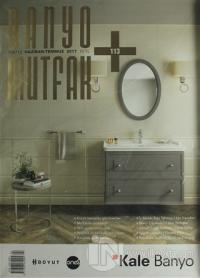 Banyo Mutfak Dergisi Sayı: 113 Haziran-Temmuz 2017