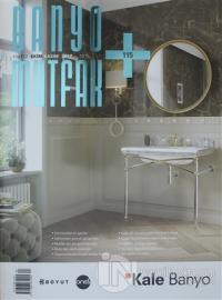 Banyo Mutfak Dergisi Sayı: 115 Ekim-Kasım 2017