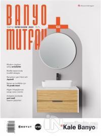 Banyo Mutfak Dergisi Sayı: 133 Ekim - Kasım 2020 Kolektif