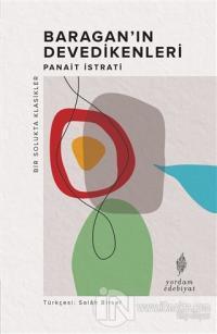 Baragan'ın Devedikenleri Panait İstrati
