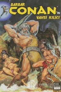 Barbar Conan'ın Vahşi Kılıcı Sayı:5