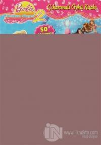 Barbie Denizkızı Hikayesi 2 - Çıkartmalı Öykü Kitabı
