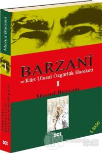 Barzani ve Kürt Ulusal Özgürlük Hareketi 1
