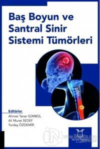 Baş Boyun ve Santral Sinir Sistemi Tümörleri (Ciltli)