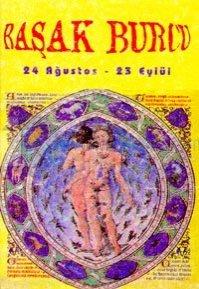Başak Burcu24 Ağustos - 23 EylülBurçların Genel Özellikleri ve Birbirleriyle Olan Cinsel ve Duyg