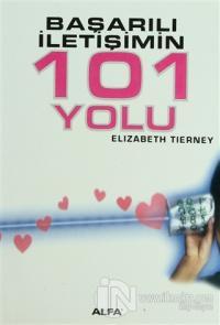 Başarılı İletişimin 101 Yolu Elizabeth Tierney