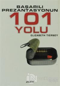 Başarılı Prezantasyonun 101 Yolu
