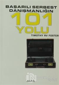 Başarılı Serbest Danışmanlığın 101 Yolu