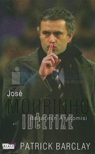 Başarının Anatomisi - Jose Mourinho