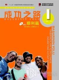 Başarının Yolu - Yabancılar için Çince Öğretimi Kitap Serisi CD'li