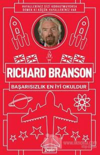 Başarısızlık En İyi Okuldur Richard Branson