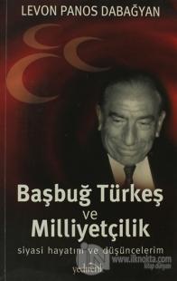 Başbuğ Türkeş ve Milliyetçilik