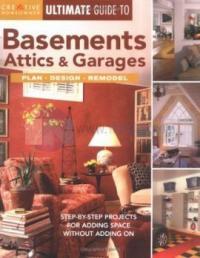 Basements Attics & Garages