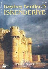 Başıboş Kentler 3  İskenderiye