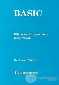 Basic  Bilgisayar Programlama Ders Notları