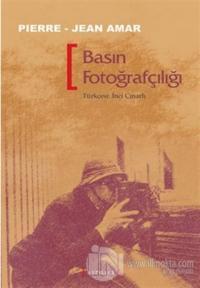Basın Fotoğrafçılığı