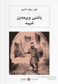 Başını Vermeyen Şehit (Osmanlıca)