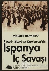Bask Ülkesi ve Katalonya'da İspanya İç Savaşı %10 indirimli Miguel Rom