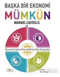 Başka Bir Ekonomi Mümkün Manuel Castells