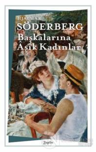 Başkalarına Aşık Kadınlar Hjalmar Söderberg