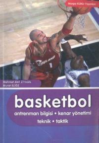 Basketbol Antrenman Bilgisi - Kenar Yönetimi - Teknik - Taktik Mehmet