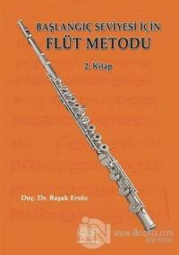 Başlangıç Seviyesi İçin Flüt Metodu 2. Kitap