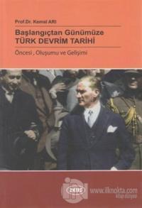 Başlangıçtan Günümüze Türk Devrim Tarihi
