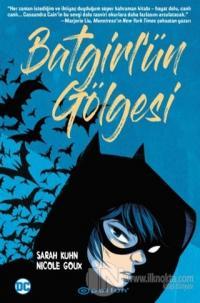 Batgirl'ün Gölgesi Sarah Kuhn