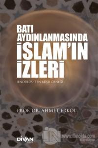 Batı Aydınlanmasında İslam'ın İzleri