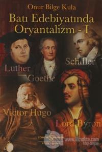 Batı Edebiyatında Oryantalizm - 1 %23 indirimli Onur Bilge Kula