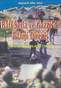 Batı Şeria ve Gazze'de İslami DirenişHamas ve İslami Cihad