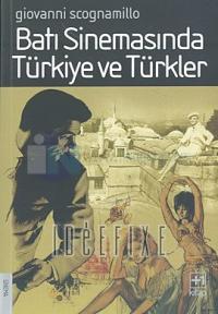Batı Sinemasında Türkiye ve Türkler