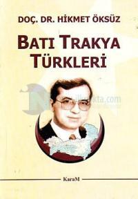 Batı Trakya Türkleri Hikmet Öksüz