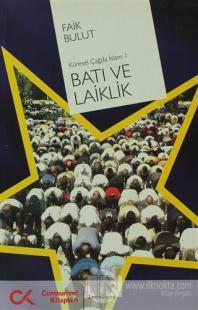 Batı ve Laiklik Küresel Çağda İslam 1