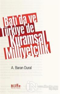 Batı'da ve Türkiye'de Kuramsal Milliyetçilik