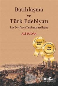 Batılılaşma ve Türk Edebiyatı